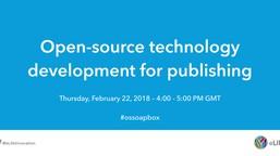 Open-source technology development for publishing
